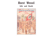 Horst Wessel: Life and Death