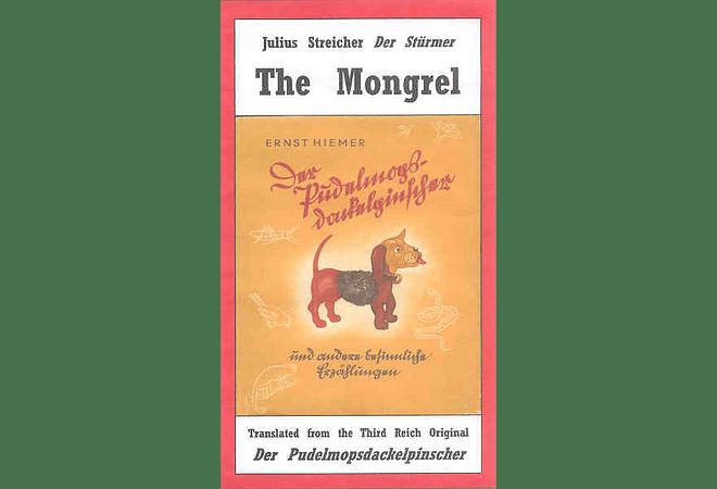 The Mongrel by Ernst Hiemer