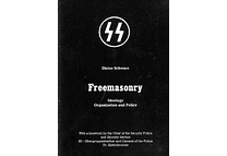 Freemasonry: Ideology, Organization, and Policy by Dieter Schwarz