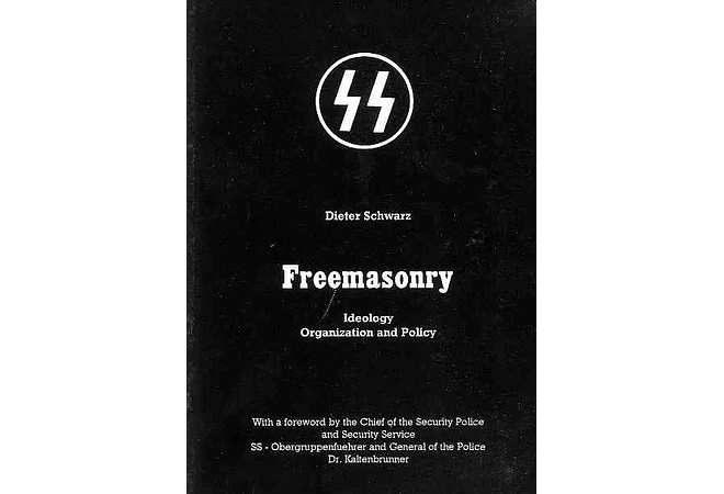 Freemasonry: Ideology, Organization, and Policy by Dieter Schwarz