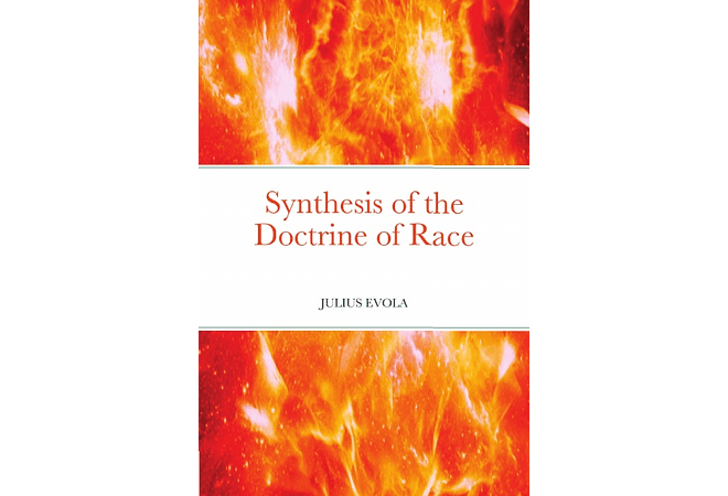 Synthesis of the Doctrine of Race by Julius Evola