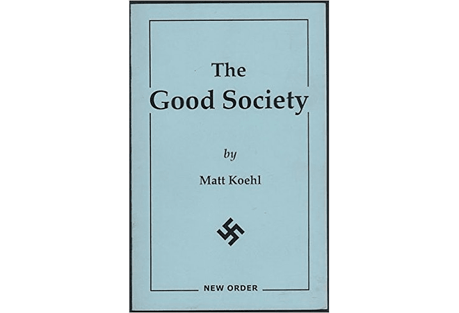 The Good Society by Matt Koehl