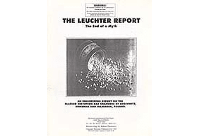 The First Leuchter Report: The End of a Myth by Fred Leuchter Jr.