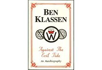 Against The Evil Tide: An Biography by Ben Klassen