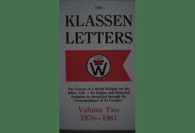 The Klassen Letters Volume Two 1976-1981 by Ben Klassen