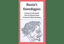 Russia's Gravediggers