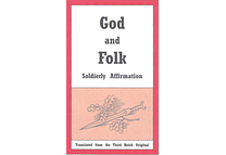 God and Folk: Soldierly Affirmation