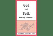 God and Folk: Soldierly Affirmation