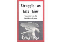 Struggle as Life Law