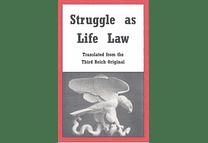 Struggle as Life Law