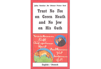 Trust No Fox on Green Heath and No Jew on His Oath by Julius Streicher