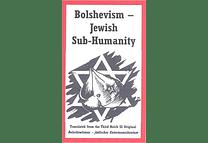 Bolshevism - Jewish Sub-Humanity
