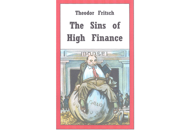 The Sins of High Finance by Theodor Fritsch