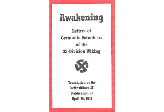 Awakening: Letters of Germanic Volunteers of the SS-Division Wiking