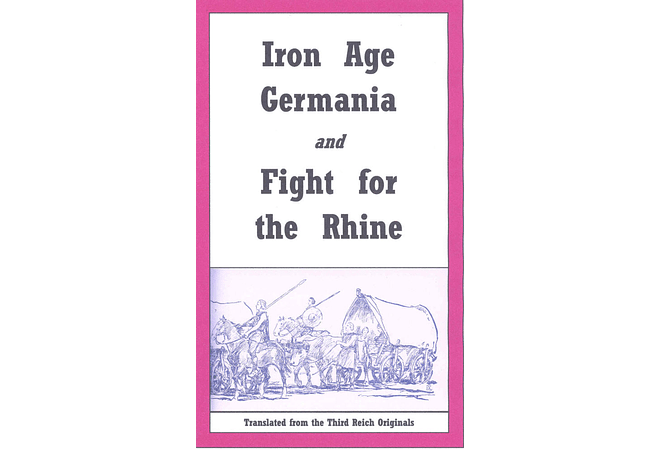 Iron Age Germania and Fight for the Rhine