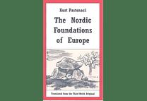 The Nordic Foundations of Europe by Kurt Pastenaci