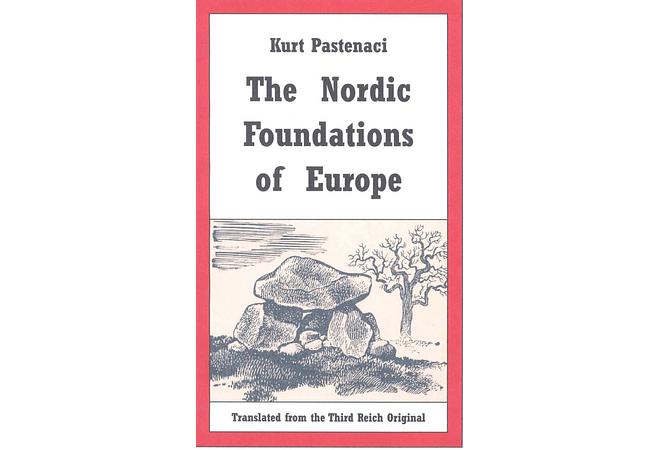The Nordic Foundations of Europe by Kurt Pastenaci