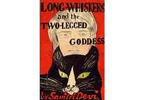 Long-Whiskers and the Two-Legged Goddess by Savitri Devi