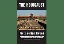 The Holocaust: Facts versus Fiction