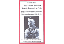The National Socialist Revolution and the SA by Ernst Röhm