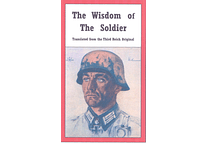 The Wisdom of the Soldier by Dr. Bruno H. Jahn