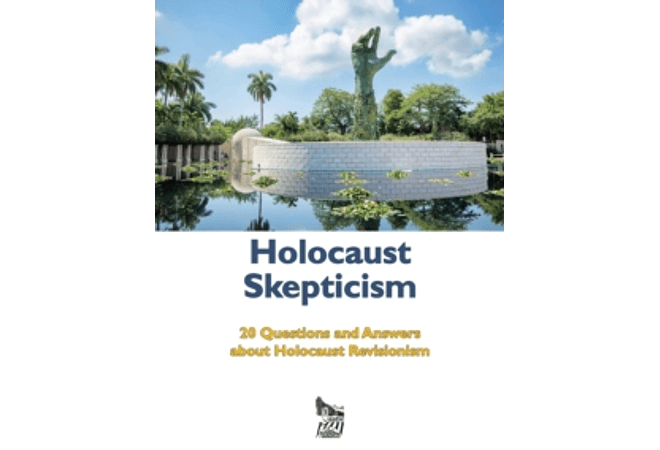 Holocaust Skepticism: 20 Questions and Answers about Holocaust Revisionism