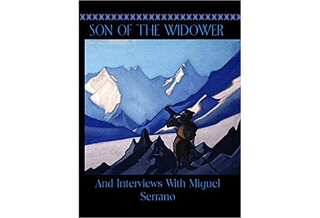 Son of the Widower by Miguel Serrano