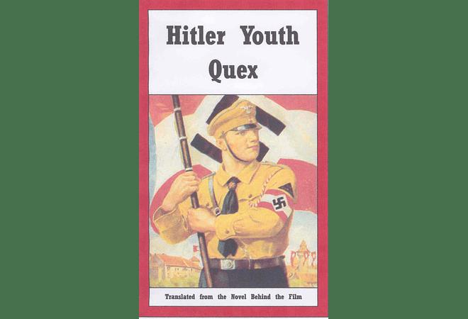 Hitler Youth Quex by K. A. Schenzinger