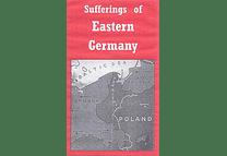 Sufferings of Eastern Germany by F. Warner