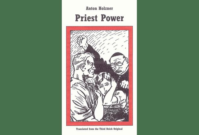 Priest Power by Anton Holzner