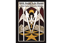 Maya: Reality is an Illusion by Miguel Serrano
