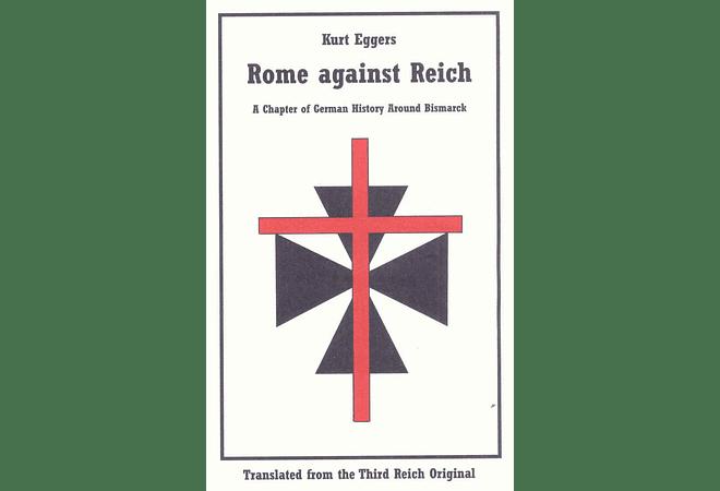 Rome Against Reich by Kurt Eggers