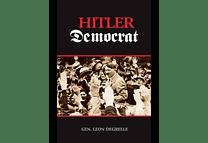 Hitler Democrat by Gen. Leon Degrelle