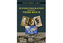 Jewish Emigration from the Third Reich by Ingrid Weckert