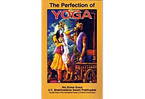 The Perfection of Yoga by A.C. Bhaktivedanta Swami Prabhupada
