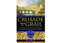 Crusade Against the Grail by Otto Rahn