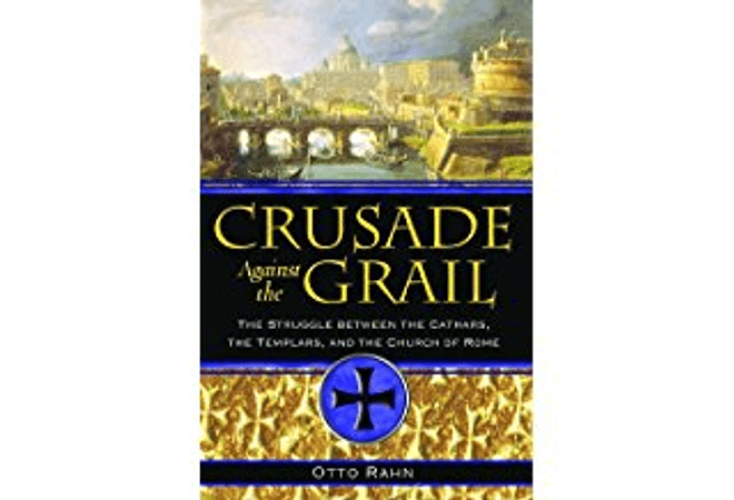 Crusade Against the Grail by Otto Rahn