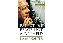 Palestine: Peace Not Apartheid by Jimmy Carter