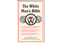 The White Man's Bible by Ben Klassen  (Second Printing)