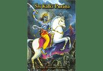 Sri Kalki Purana by Sri Krishna Dvaipayana Vyasadeva