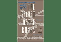 The Secret of the Runes by Guido von List