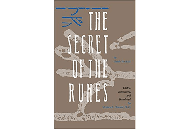 The Secret of the Runes by Guido von List