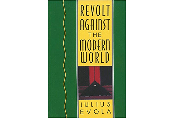 Revolt Against The Modern World by Julius Evola