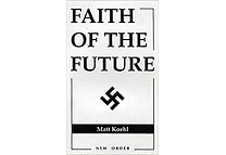 Faith of the Future by Matt Koehl