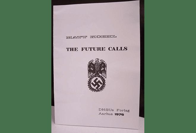 The Future Calls by Matt Koehl