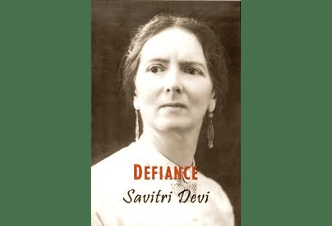 Defiance by Savitri Devi