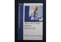 Your Will and Estate Planning by Fred Tillman and Susan G. Parker