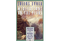 Meditations on the Peaks by Julius Evola