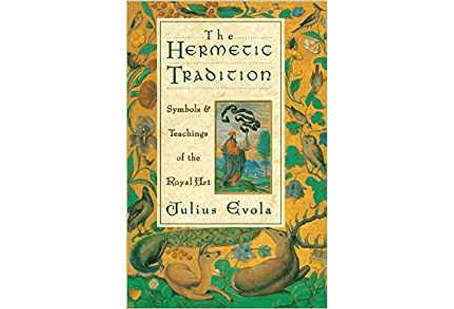 The Hermetic Tradition by Julius Evola