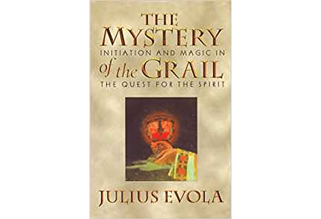The Mystery of the Grail by Julius Evola